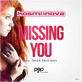 KOSMONOVA - MISSING YOU